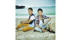 BREATHE 「So High」