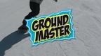 GROUND MASTER