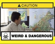 Weird & Dangerous Episode 22