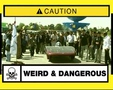 Weird & Dangerous Episode 15